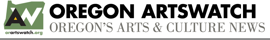 Oregon ArtsWatch